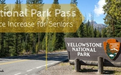Price Increase for Senior National Park Pass