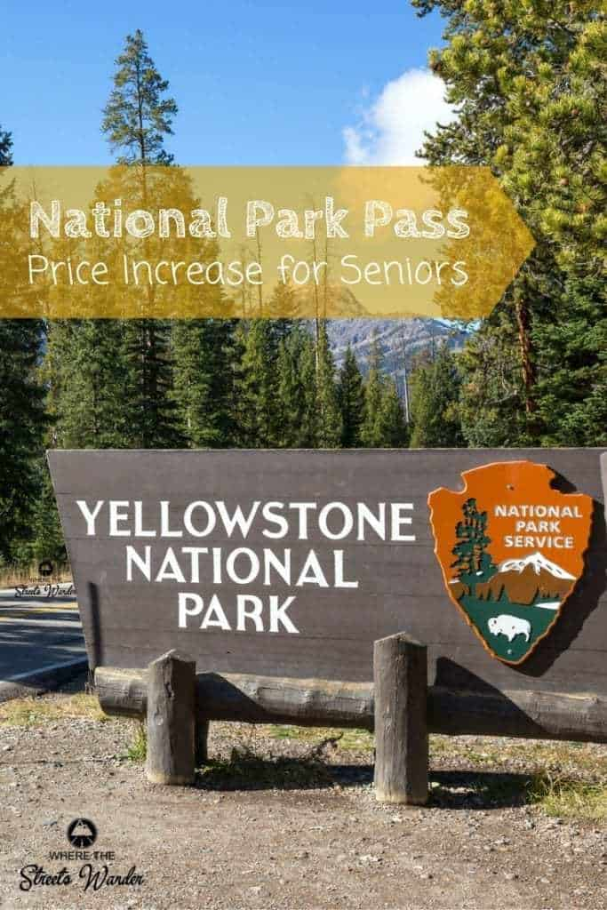 The Lifetime National Park Pass for Seniors will increase in price August 28, 2017.  If you are 62 and older be sure to get your pass!