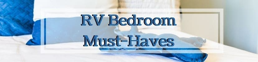 RV Bedroom Must-Haves | These RV Bedroom Must-Haves are items you will need for RV Bedroom.. | www.streetswander.com