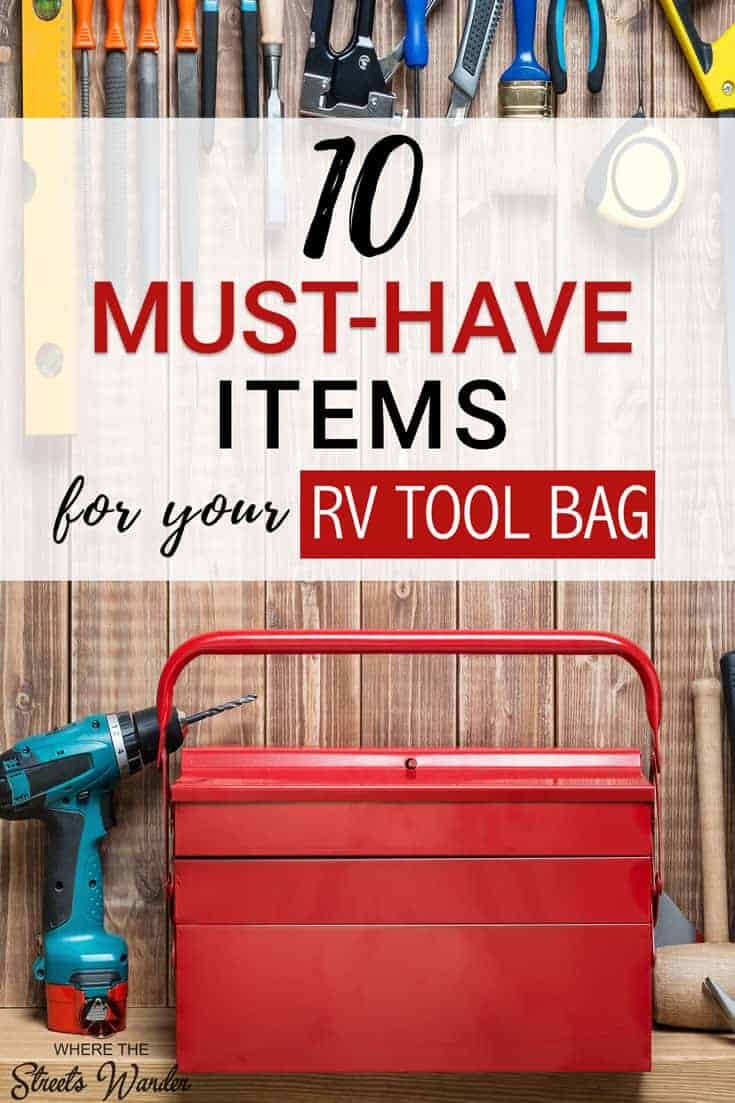 Do you know how to fix the things that go wrong with your RV?  Do you need more training on RV systems and buy the right tools?  This list of 10 Must-Have Items for your RV Toolbag will give you the items you shouldn\'t be without and a training course that could make you a more confident Rver.  #RVliving #RVTools #RVing
