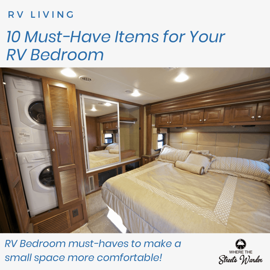 10 Must Have Items for Your RV Bedroom | Items for your RV Bedroom that will make you feel more at home! | www.streetswander.com
