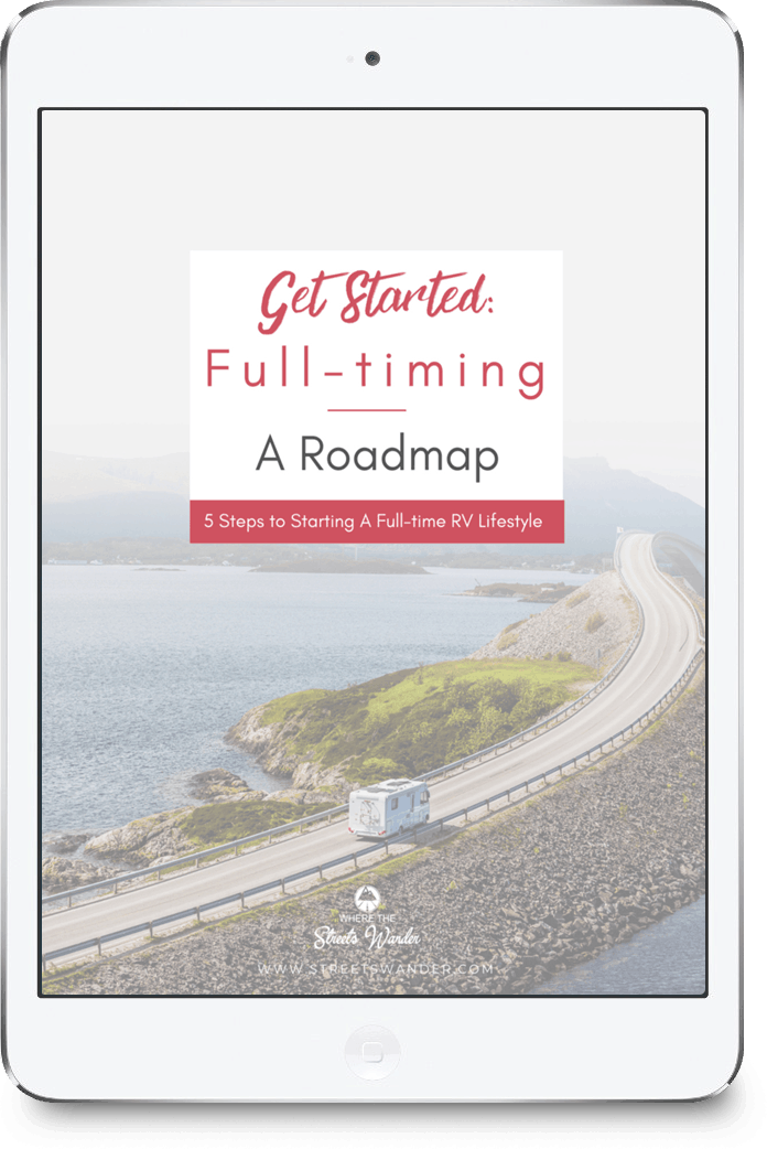 Get Started Full-timing | 5 Steps to creating a full-time RV Lifestyle