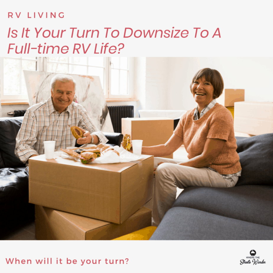 Is It Your Turn To Downsize to a Full-time RV Life?
