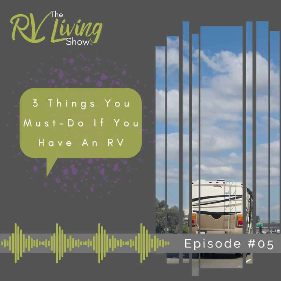 3 Things You Must-Do If You Have An RV