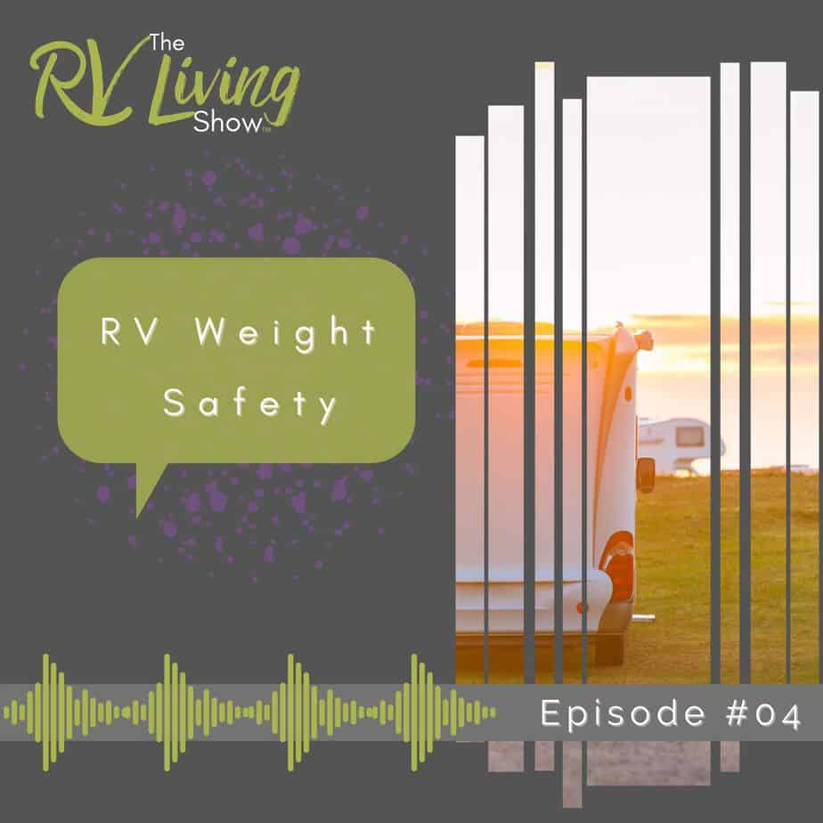 RV Weight Safety Podcast
