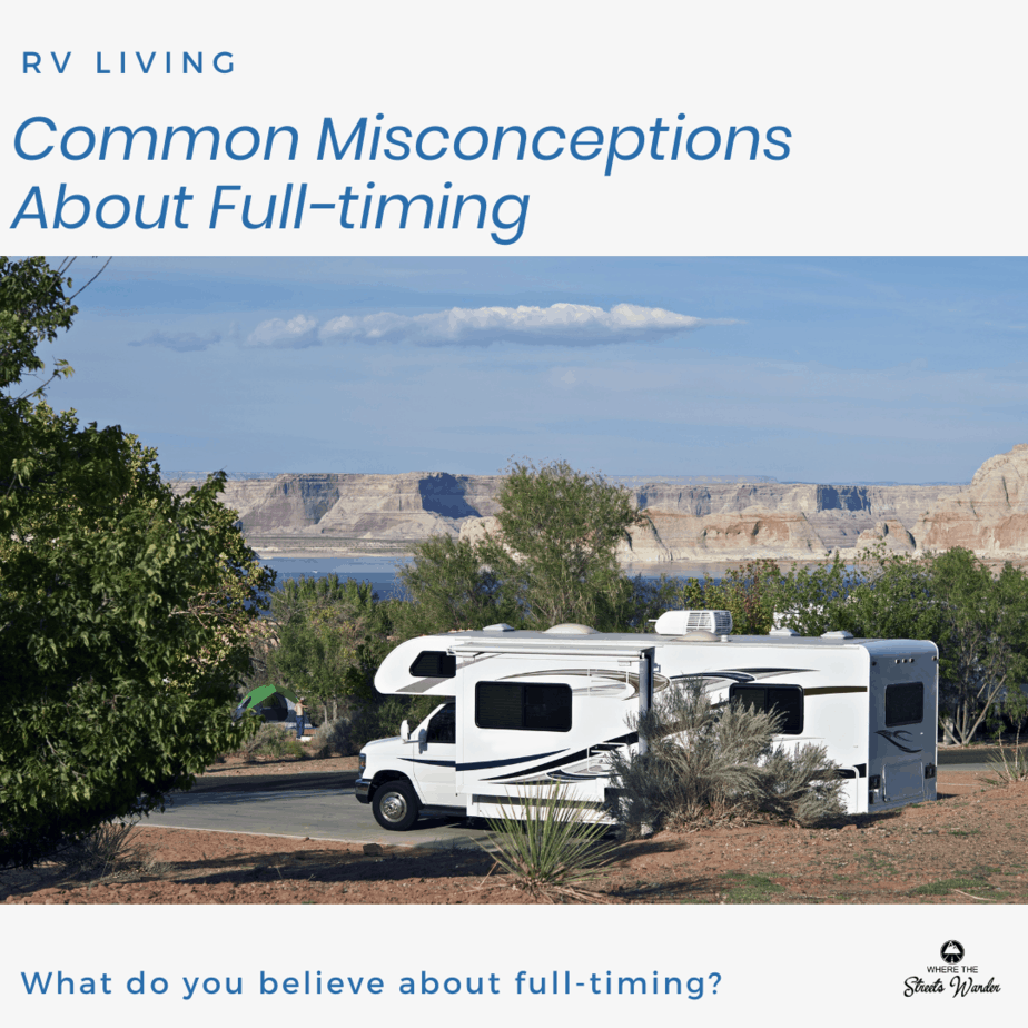 Common Misconceptions About Full-timing | www.streetswander.com