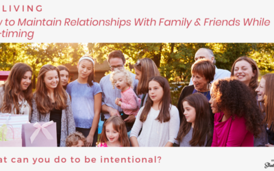 How to Maintain Relationships with Family & Friends While RVing