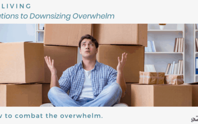Solutions to Downsizing Overwhelm