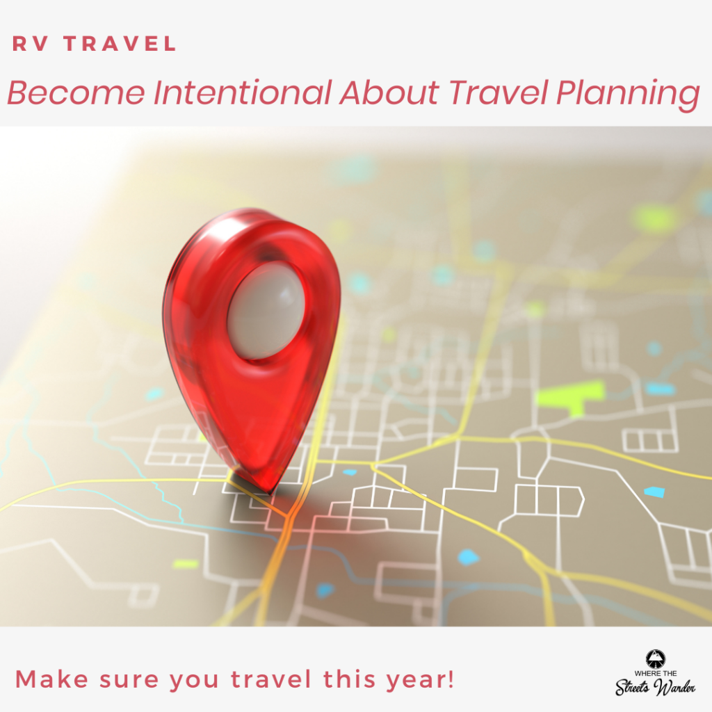 Become Intentional About Travel Planning