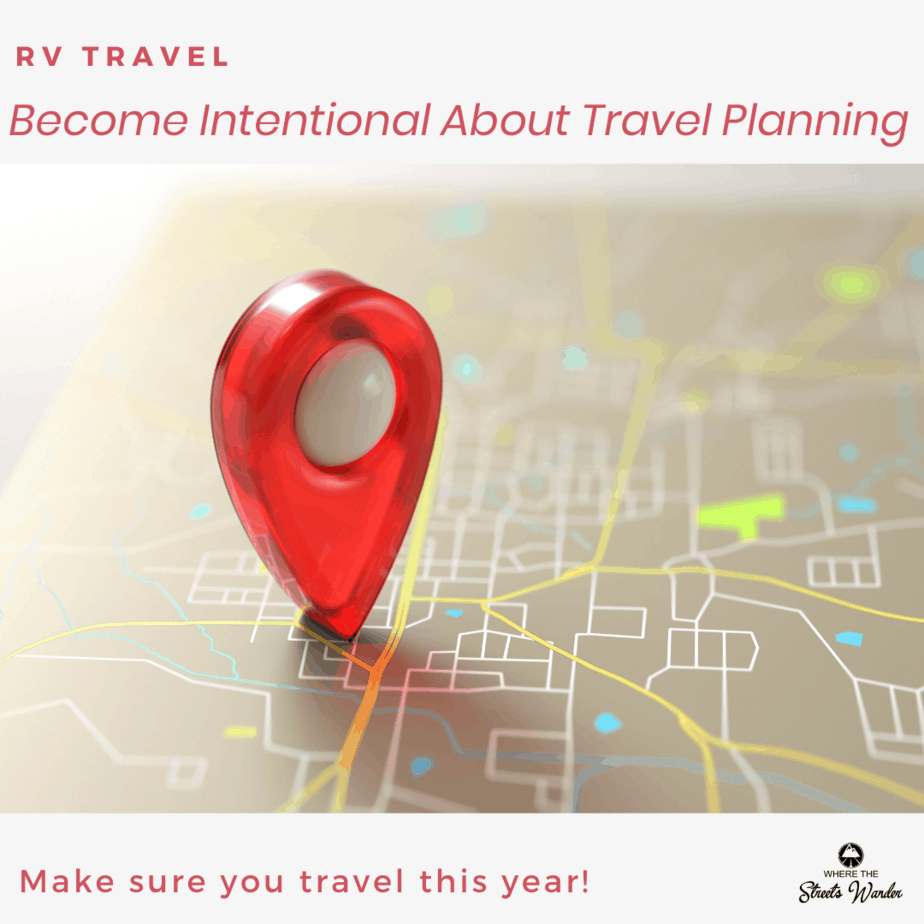 Become Intentional About Travel Planning | www.streetswander.com