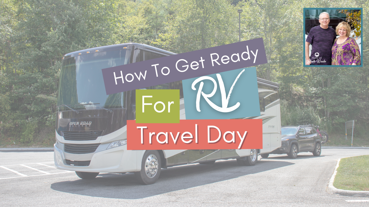 4 Important RV Travel Day Tips
